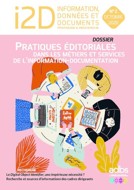I2D N° 2/2020: Pratiques éditoriales dans les métiers et services de l'information-documentation