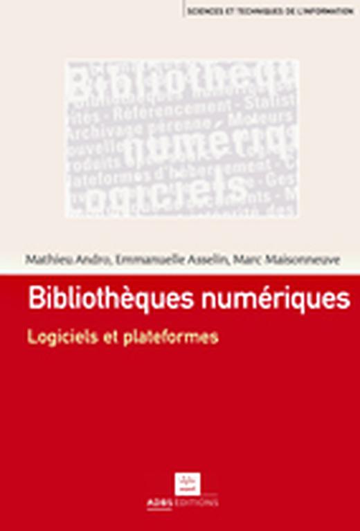 Bibliothèques numériques: logiciels et plateformes