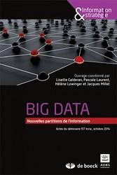 Big data - Open data - Quelles valeurs ? Quels enjeux ?