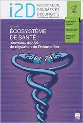 I2D, n°3-2016. Dossier : Écosystème de santé [version électronique]