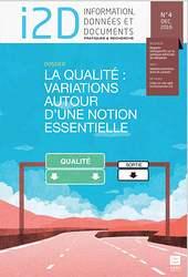 I2D, n° 4-2016. Dossier : La qualité, variations autour d'une notion essentielle [version électronique]