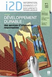 I2D, n° 1, mars 2016. Dossier : Developpement Durable : des services d'information responsables