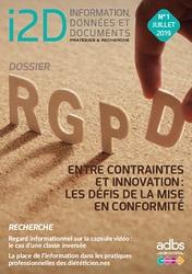I2D N° 1/2019 : RGPD, ENTRE CONTRAINTES ET INNOVATION : LES DÉFIS DE LA MISE EN CONFORMITÉ