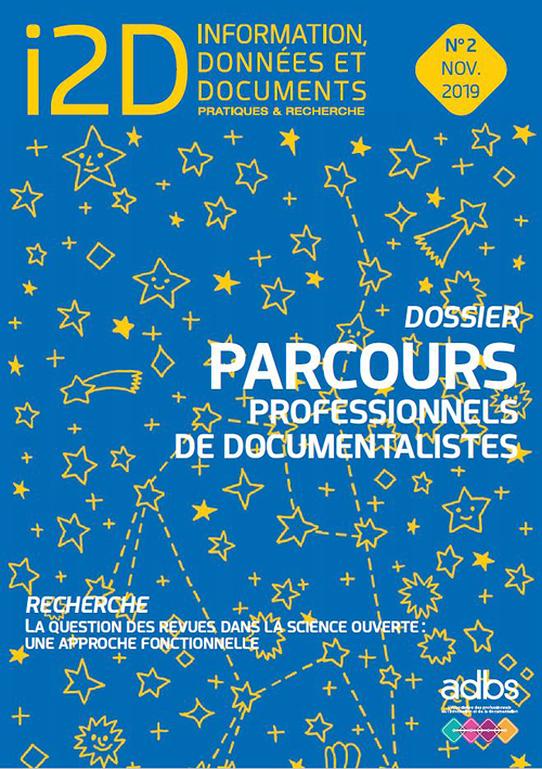 I2D N° 2/2019: PARCOURS PROFESSIONNELS DE DOCUMENTALISTES