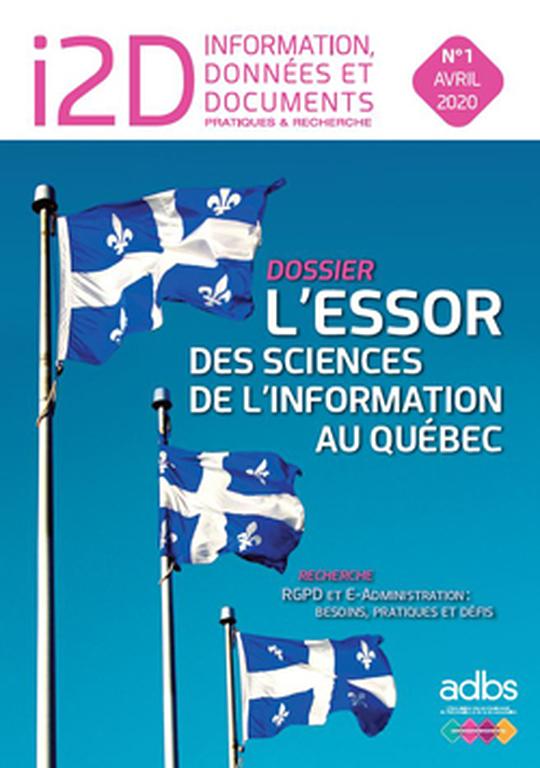 I2D N° 1/2020: L'essor des sciences de l'information au Québec